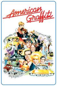 American graffiti movie poster George Lucas francis Ford Coppola