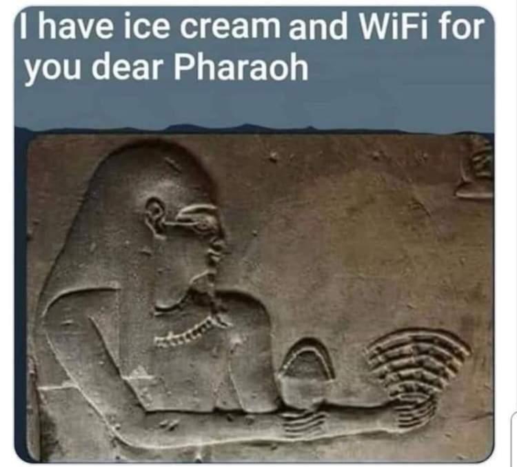 Memes Ancient Egypt Wi-Fi ice cream