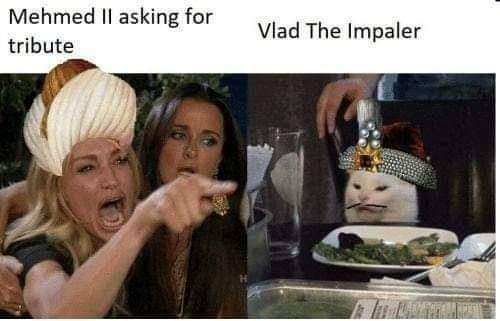 Memes Vlad the Impaler versus the ottoman empire
