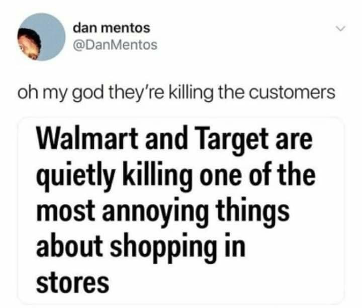 Memes Walmart customers are the worst