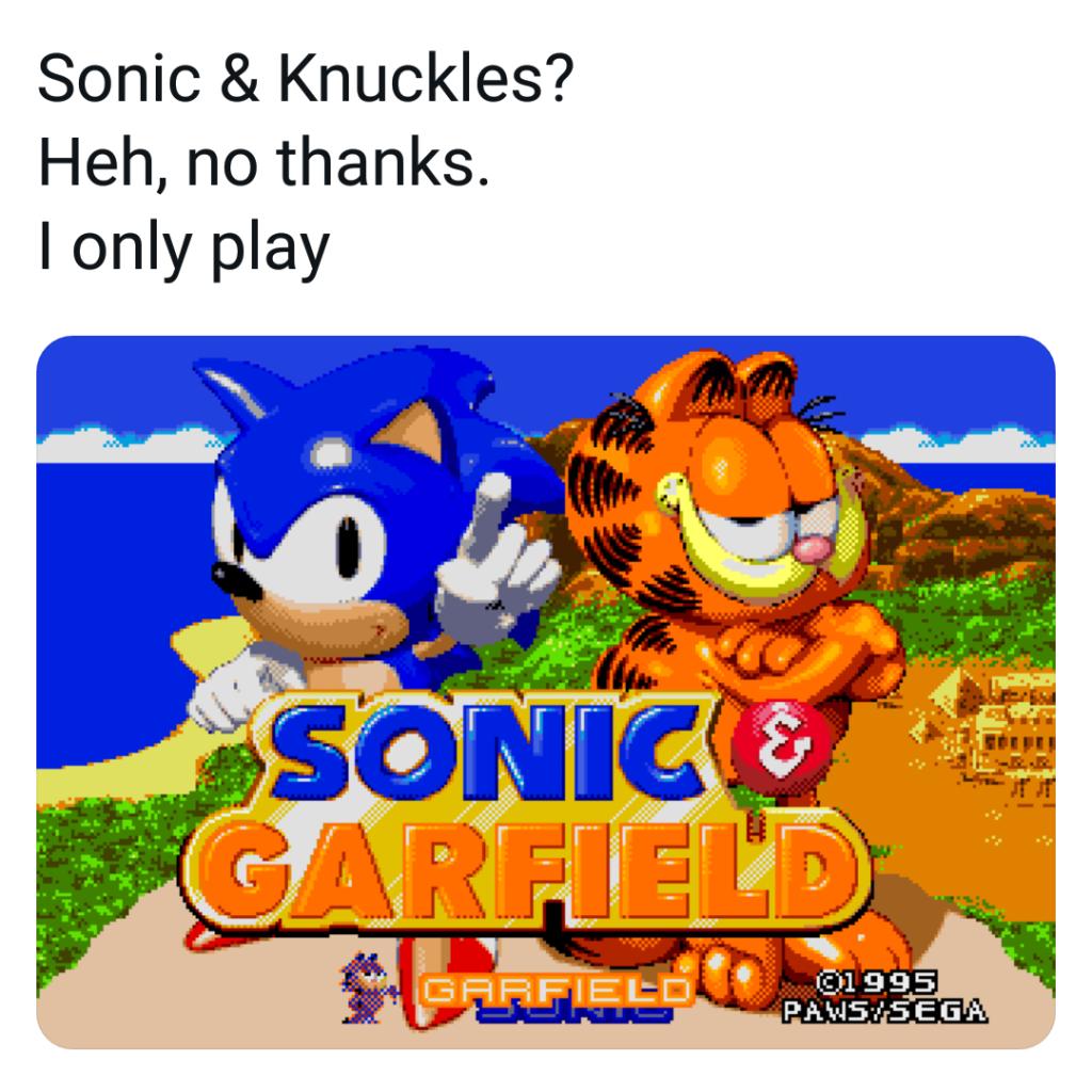 Memes Sonic and knuckles sonic and Garfield Sega Genesis sega mega Drive