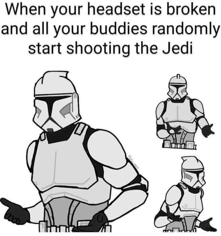 Memes Star Wars order 66 broken head Mic