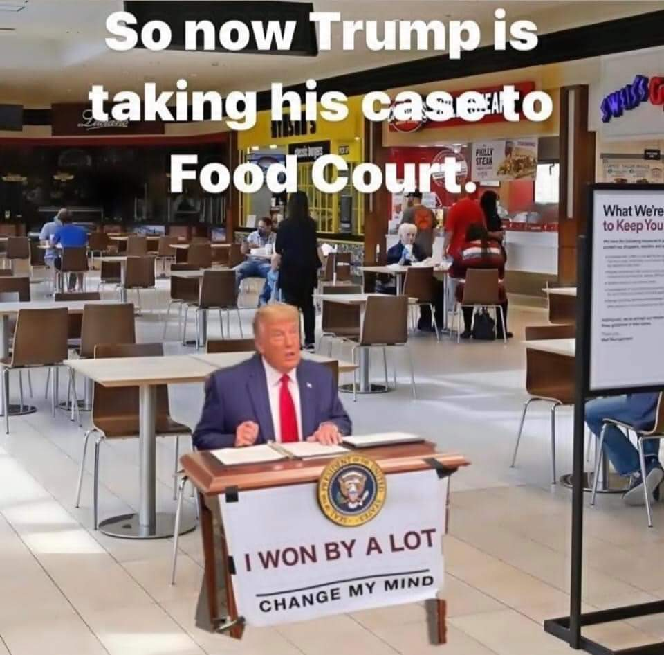 Memes Donald Trump taking his case to the food court