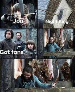 Game of Thrones memes Arya kills the night King meme