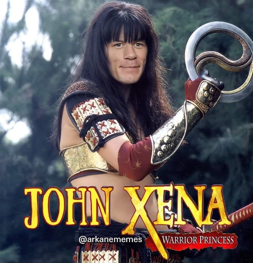 Memes John Cena Xena warrior princess