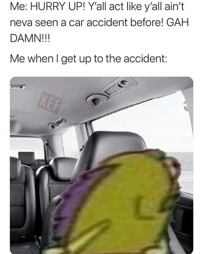 Memes Car accident on the highway