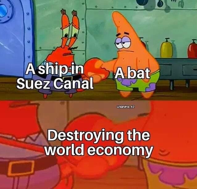 Memes Suez canal boat crashing the worlds economy