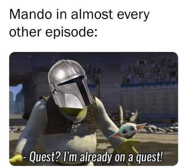 Memes The Mandalorian Mando on a quest