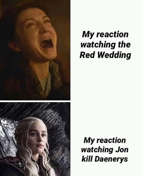 Game of Thrones meme red wedding versus Jon killing Dany