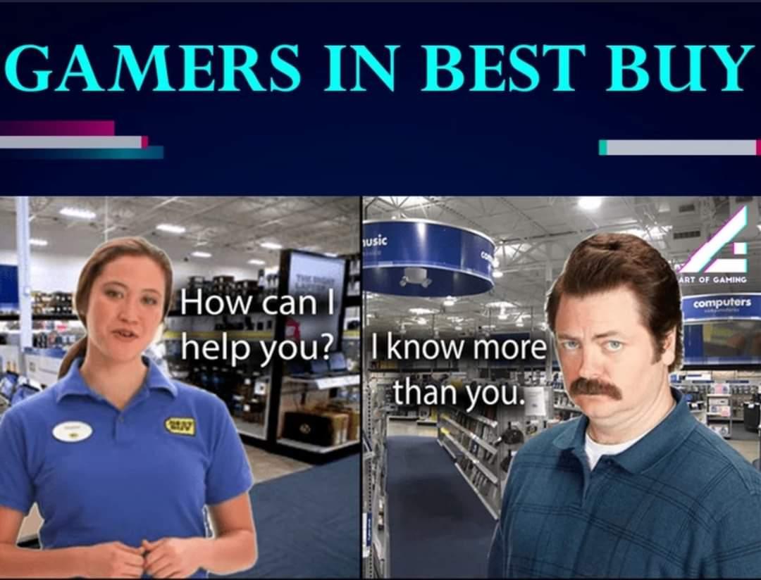 Memes Video gamers in Best Buy