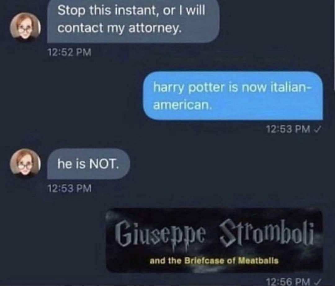 Memes Harry Potter is Italian American