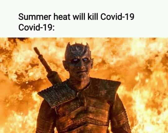 Covid-19 meme summer Heat Game of Thrones night King