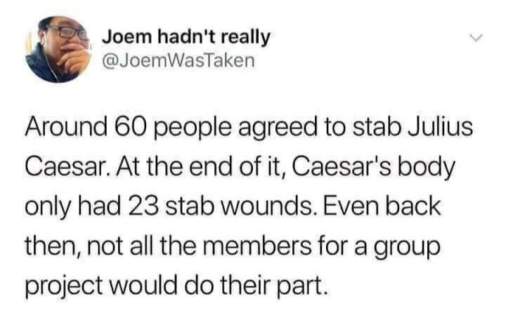 Memes The assassination of Julius Caesar