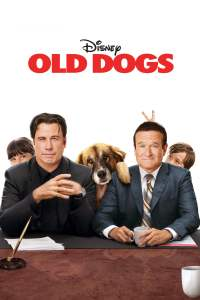 Old dogs Disney movie poster John Travolta Robin Williams Walt Becker
