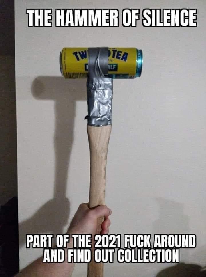 Memes Twisted tea hammer
