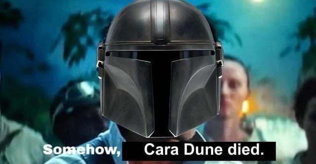 Memes The Mandalorian Cara Dune