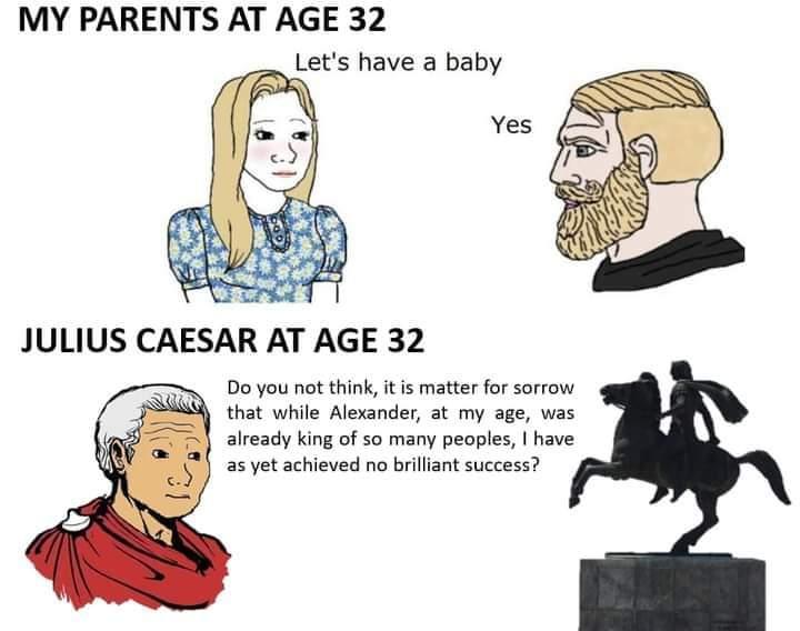 Memes Julius Caesar at age 32
