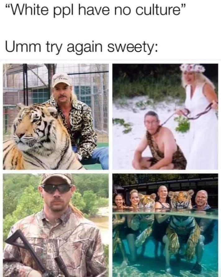 Memes Redneck white people tiger king