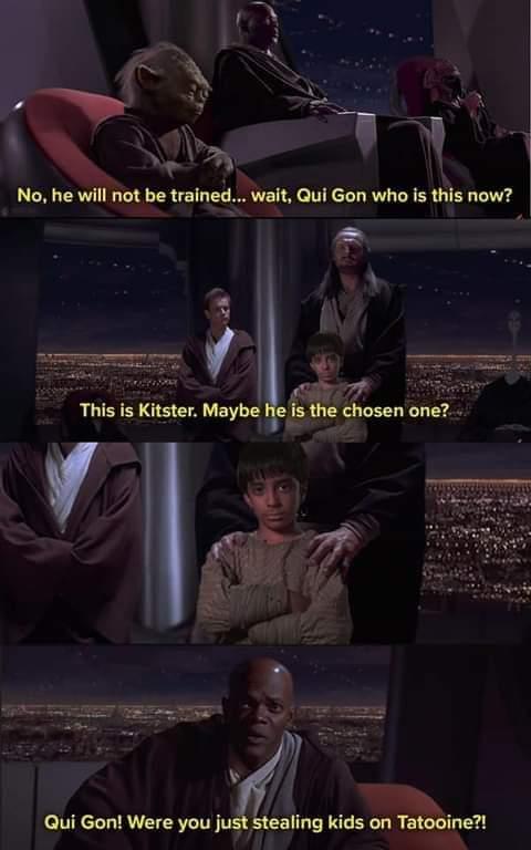 Memes Star Wars episode one the Phantom Menace Qui Gon Jinn the chosen one