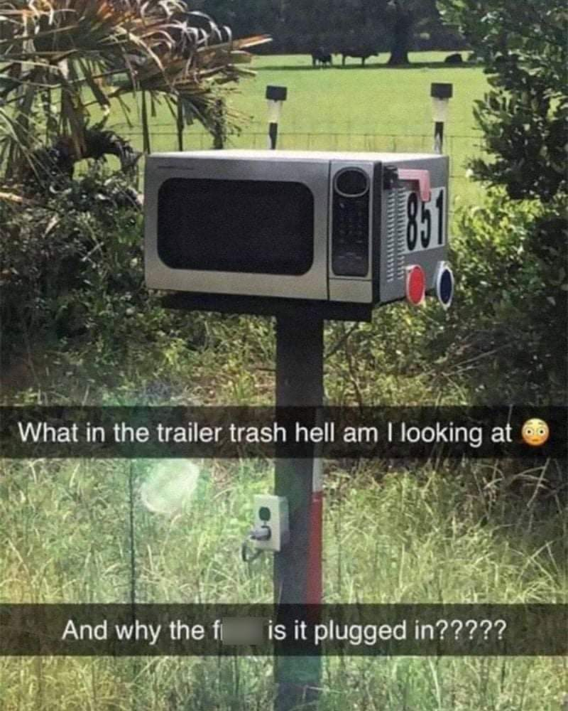 Memes Microwave mailbox redneck