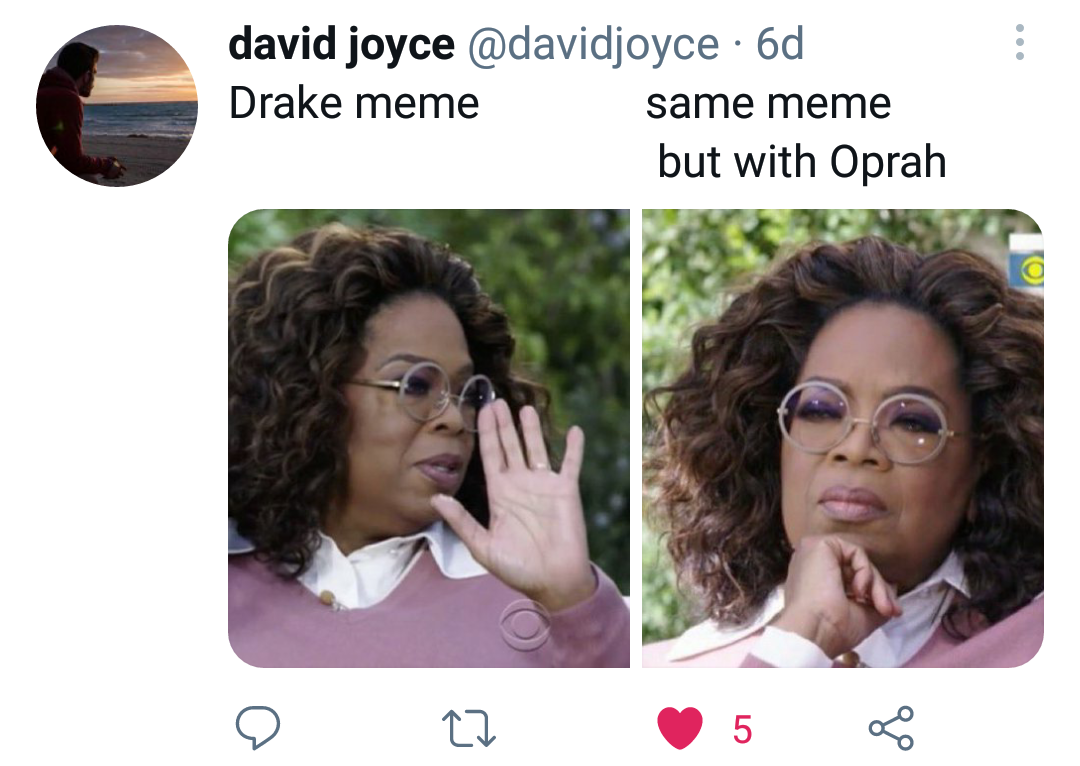 Memes Drake name versus Oprah meme