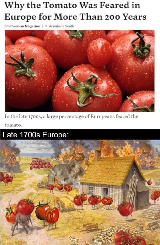 Memes Europeans being afraid of tomatoes