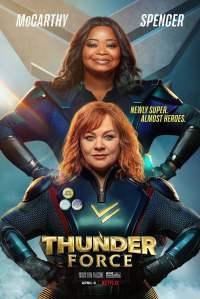 Thunder force Netflix poster Melissa Mccarthy Octavia Spencer ben falcone Netflix