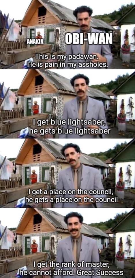 Memes Sacha Baron Cohen Borat Obi-Wan Kenobi versus Anakin Skywalker