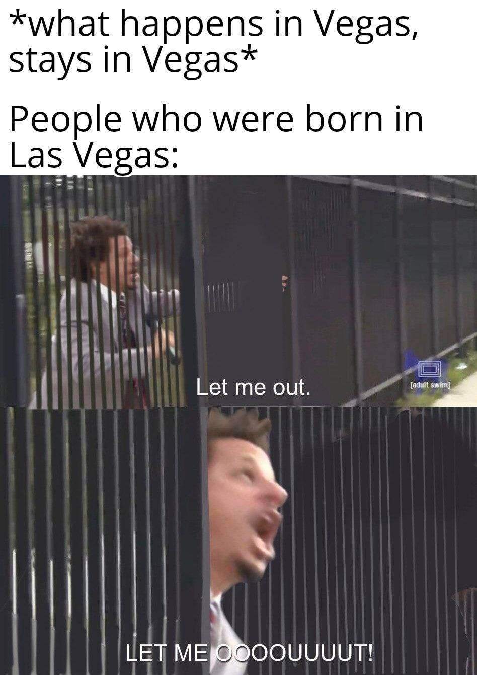 Memes What happens in Vegas stays in Vegas