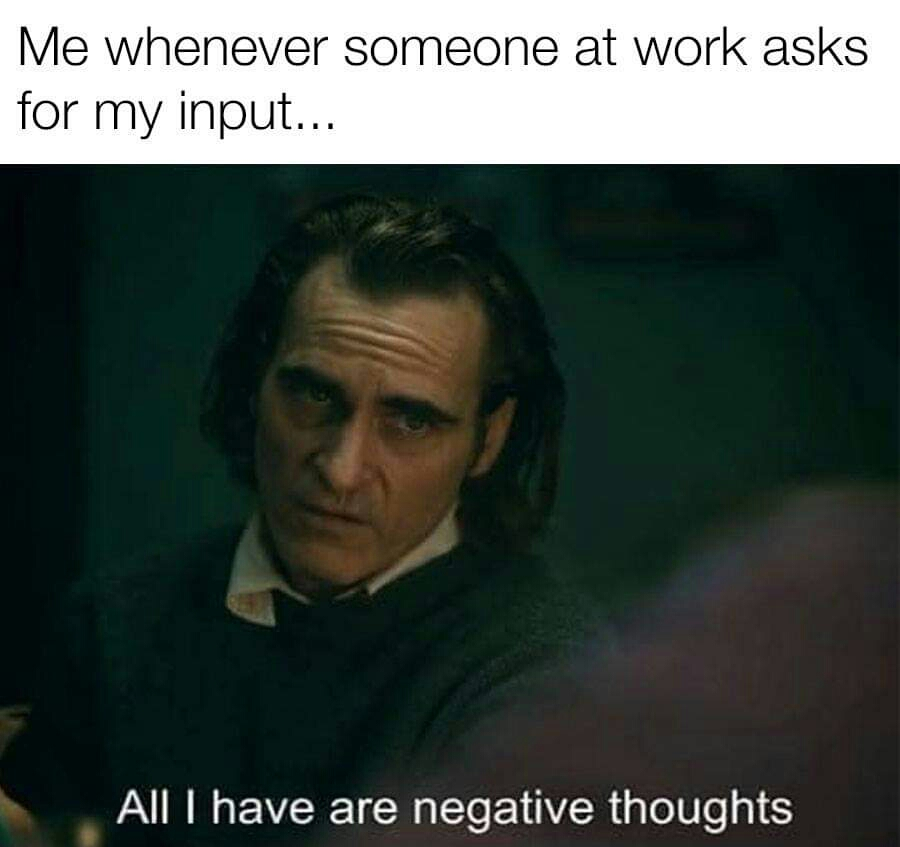Memes Negative thoughts at work