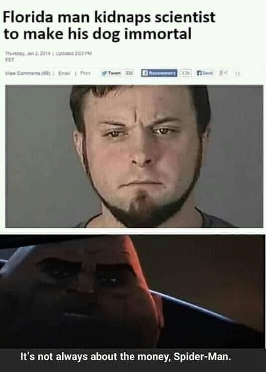 Memes Florida man tries to make dog immortal