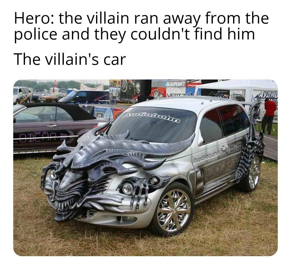 Memes The villains car