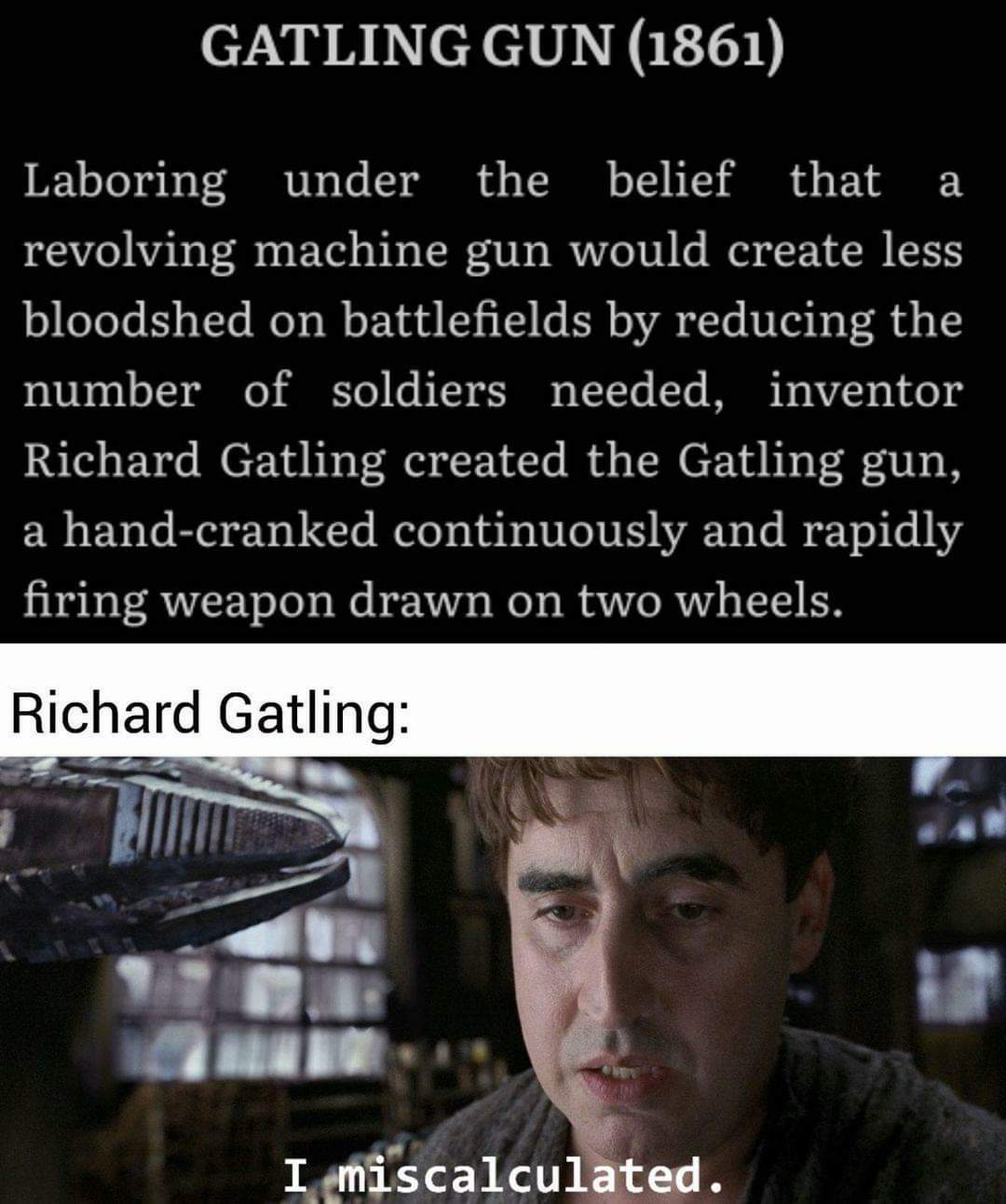 Memes Gatling gun inventor