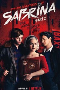 chilling adventures of Sabrina Part 2 poster Kiernan Shipka