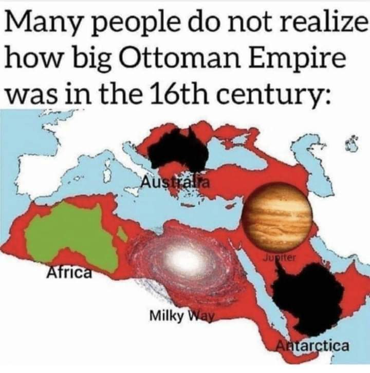 Memes The size of the ottoman empire