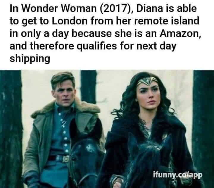 Memes Wonder woman is an Amazon