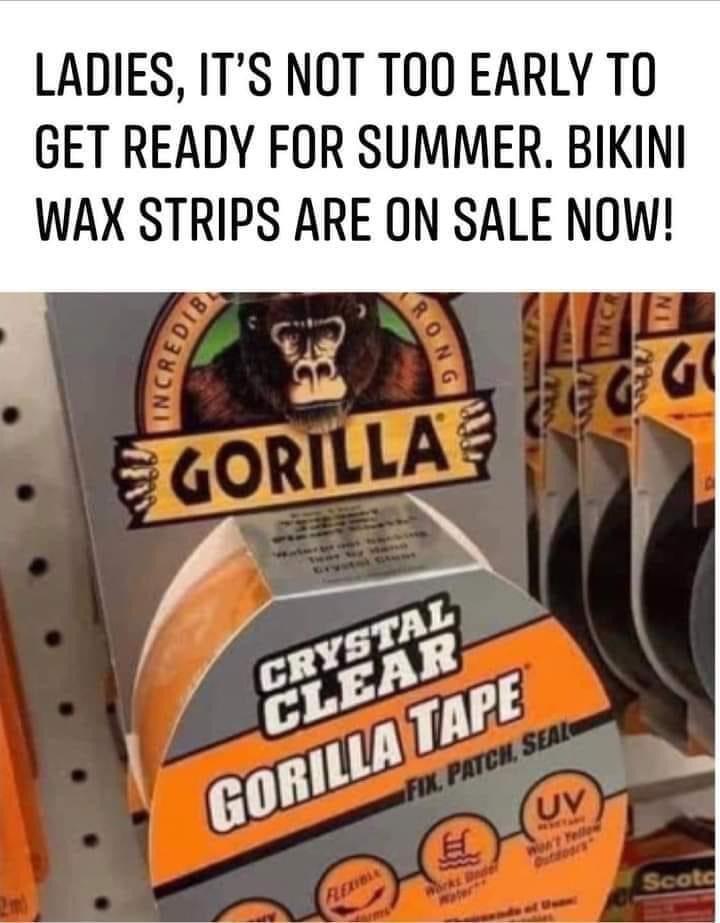Memes Gorilla tape bikini wax