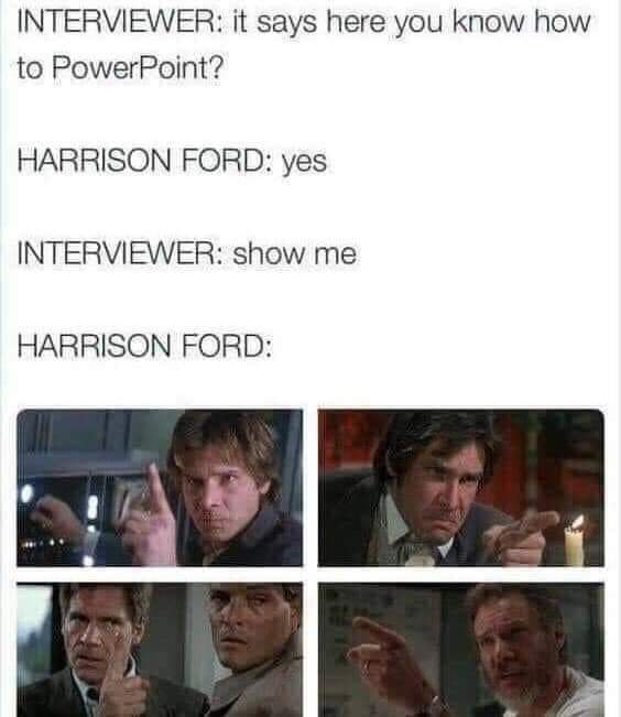 Memes Harrison Ford power points