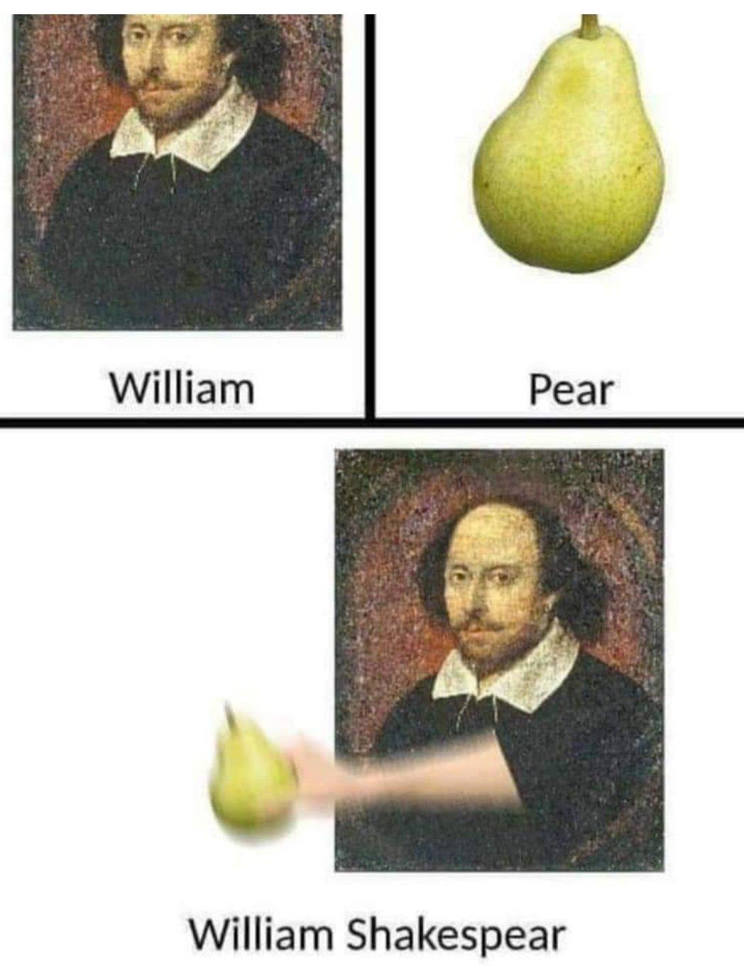 Memes William Shakespeare pear