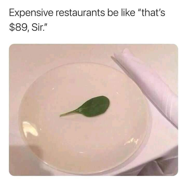 Memes Expensive restaurants