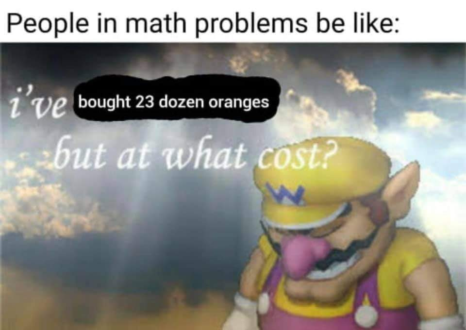 Memes At what cost Wario math problems