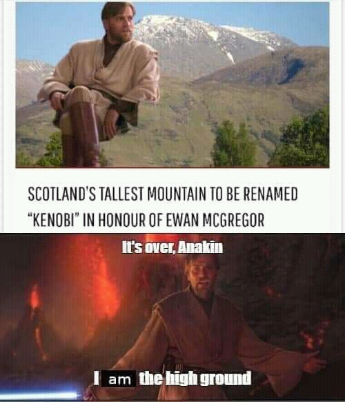 Scottish Mountain named after Obi-Wan Kenobi meme I Am The High Ground