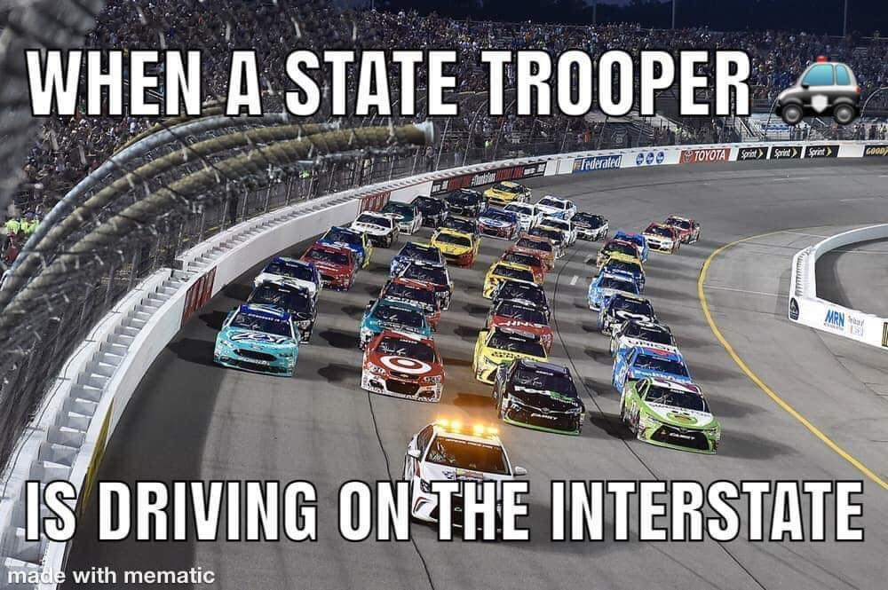 Memes  State trooper on the interstate