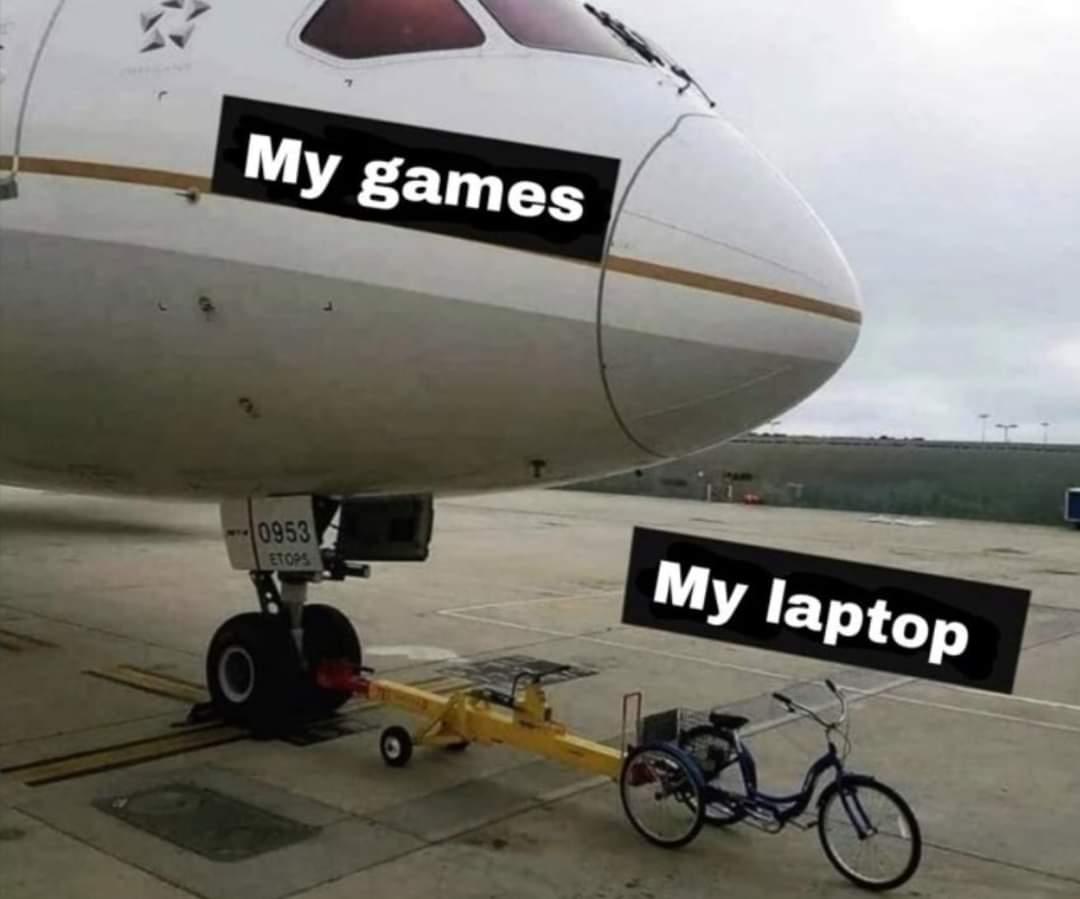 Memes Having an old laptop