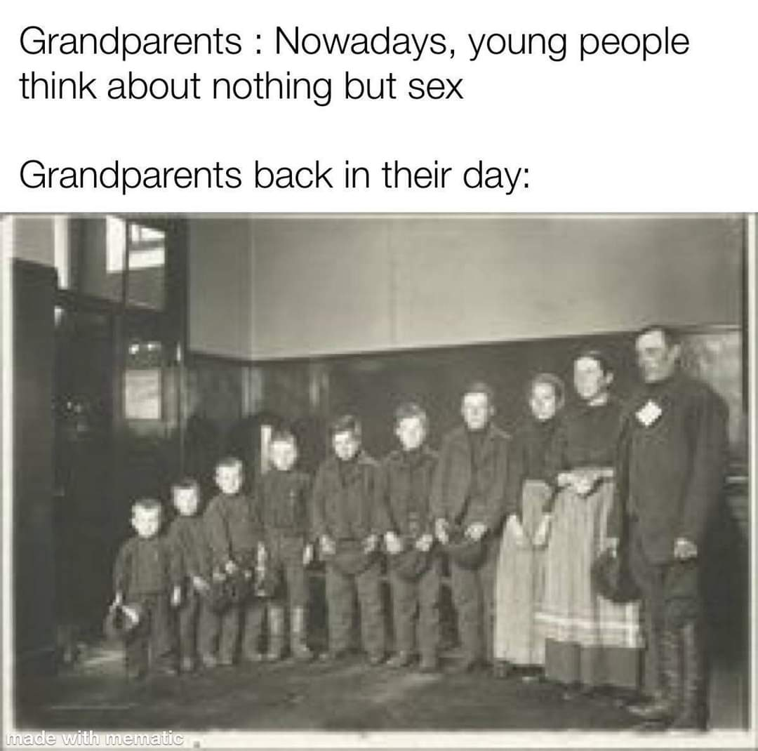 Memes grandparents back in the day
