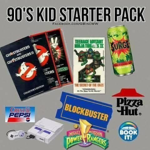 Memes 90s kid starter pack Ghostbusters teenage mutant ninja turtles surge soda blockbuster Pizza Hut