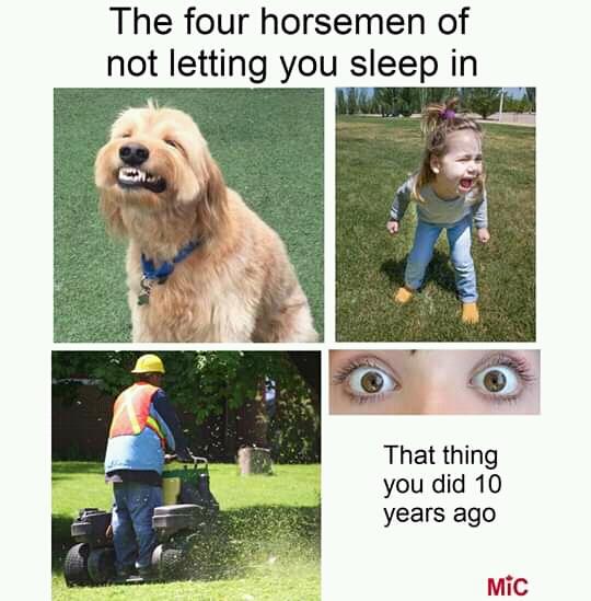 The Four Horseman I'm not letting you sleep meme