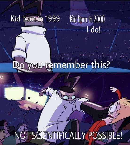 Memes Kids born in 1999 versus 2000