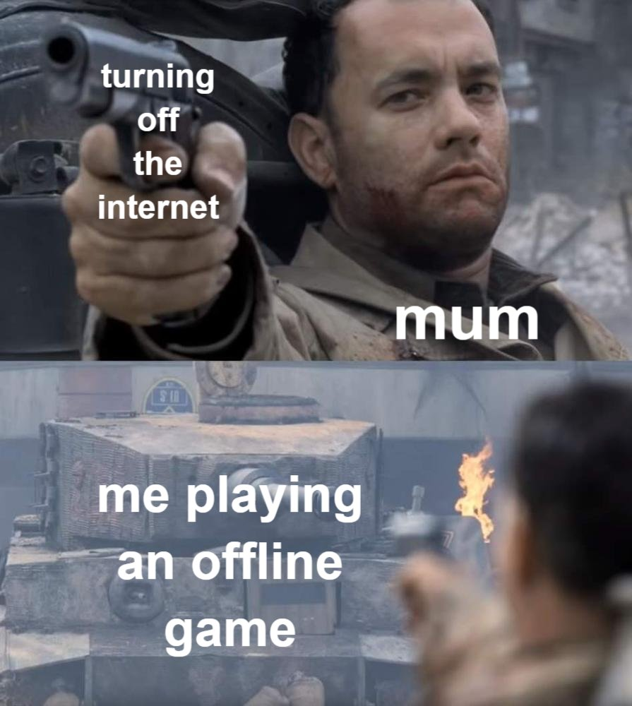 Memes Mom turning off the Internet