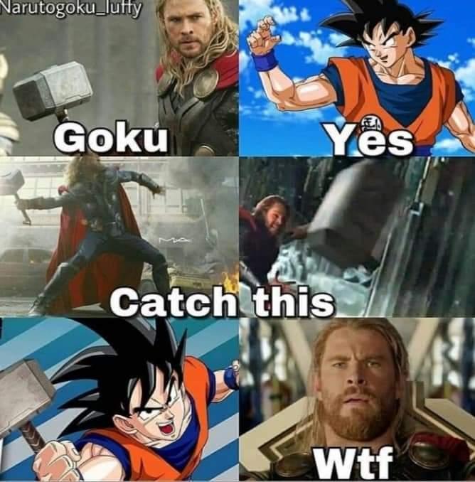 Memes Dragon ball Z and the avengers Thor and Goku